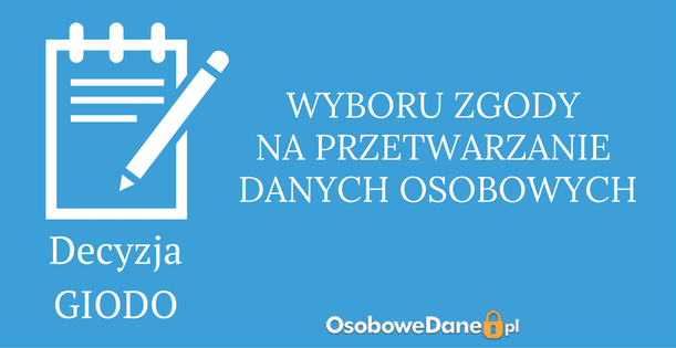 Decyzja GIODO w sprawie możliwości wyboru zgody na przetwarzanie danych osobowych podczas rejestracji