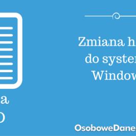 Decyzja GIODO w sprawie zmiany hasła do systemu Windows