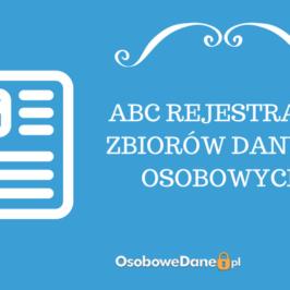ABC REJESTRACJI ZBIORÓW DANYCH OSOBOWYCH