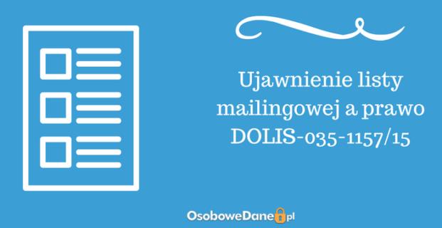 Ujawnienie listy mailingowej a prawo DOLIS-035-1157/15