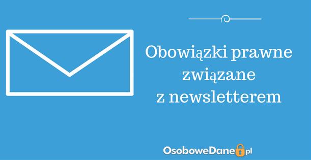 Czy na przesyłanie newslettera konieczna jest zgoda, czy są też inne podstawy przetwarzania danych?